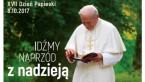 XVII Dzień Papieski - Idźmy naprzód z nadzieją.