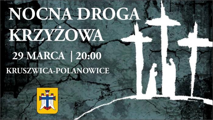 Parafia Kościoła Rzymsko Katolickiego pw. śś. Piotra i Pawła w Kruszwicy - Nocna Droga Krzyżowa